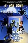 The Zombie Always Knocks Twice (Hollyweird, #1)