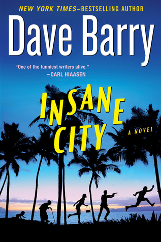 Insane City by Dave Barry