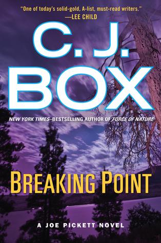 Breaking Point (Joe Pickett, #13)