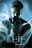 Leif (Existence Trilogy, #2.5)
