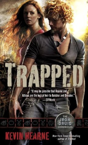 Trapped (The Iron Druid Chronicles, #5)