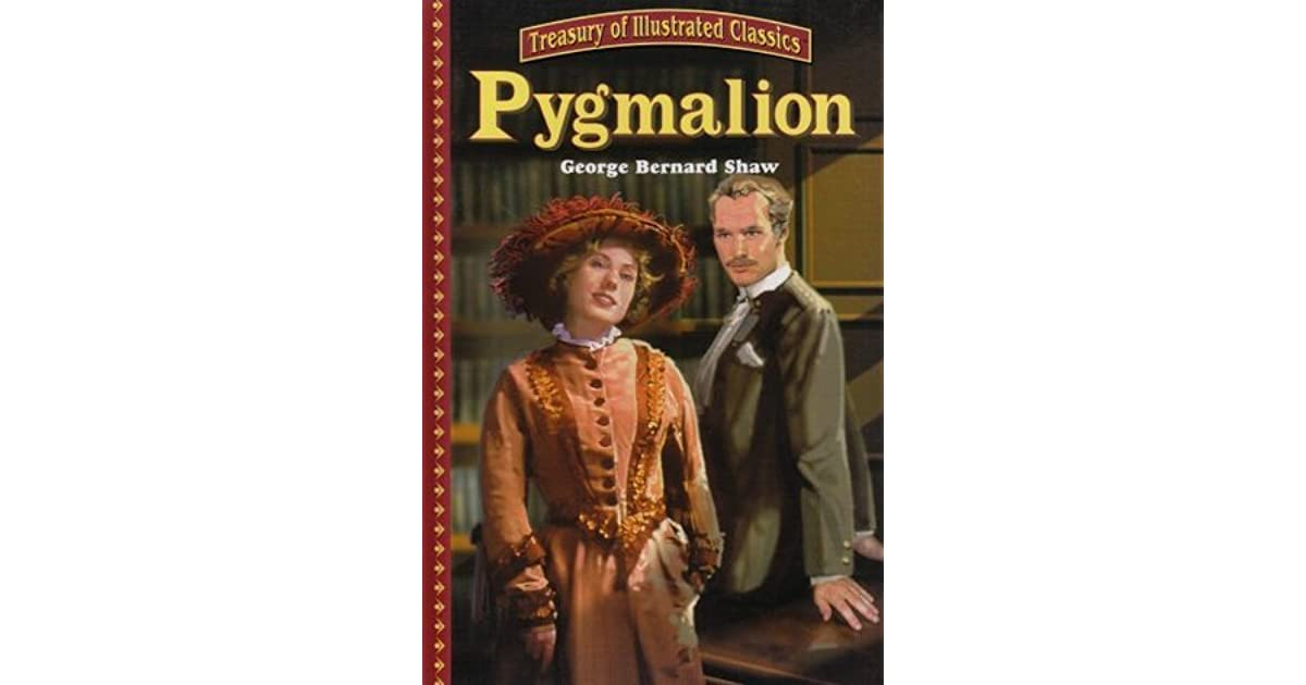 the pygmalion Pygmalion has 78,766 ratings and 1,841 reviews brina said: reposting in honor of george bernard shaw's birthday, july 26 i am writing this review to.