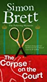 The Corpse on the Court (Fethering, #14)