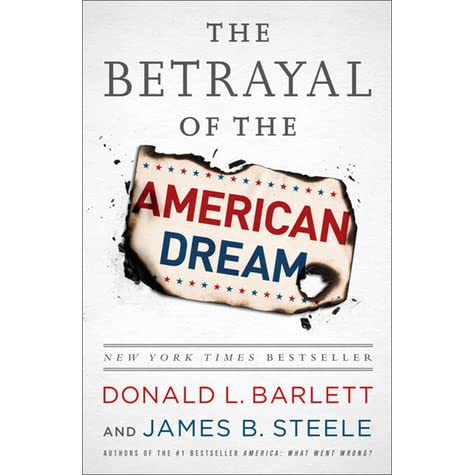 The betrayal of the american dream by donald l barlett fandeluxe Images