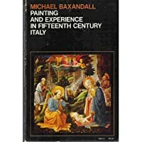Painting and Experience in 15th Century Italy