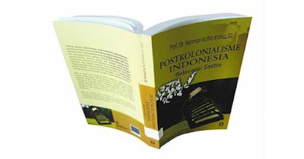 postkolonialisme relevansi sastra by ny kutha ratna