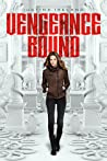 Vengeance Bound by Justina Ireland