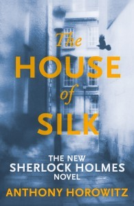 The House of Silk (Sherlock Holmes, #1)