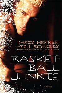 Basketball Junkie:  A Memoir