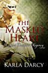 The Masked Heart (Sweet Deception Regency #2)
