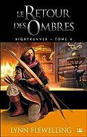 Le retour des ombres (Nightrunner, #4)
