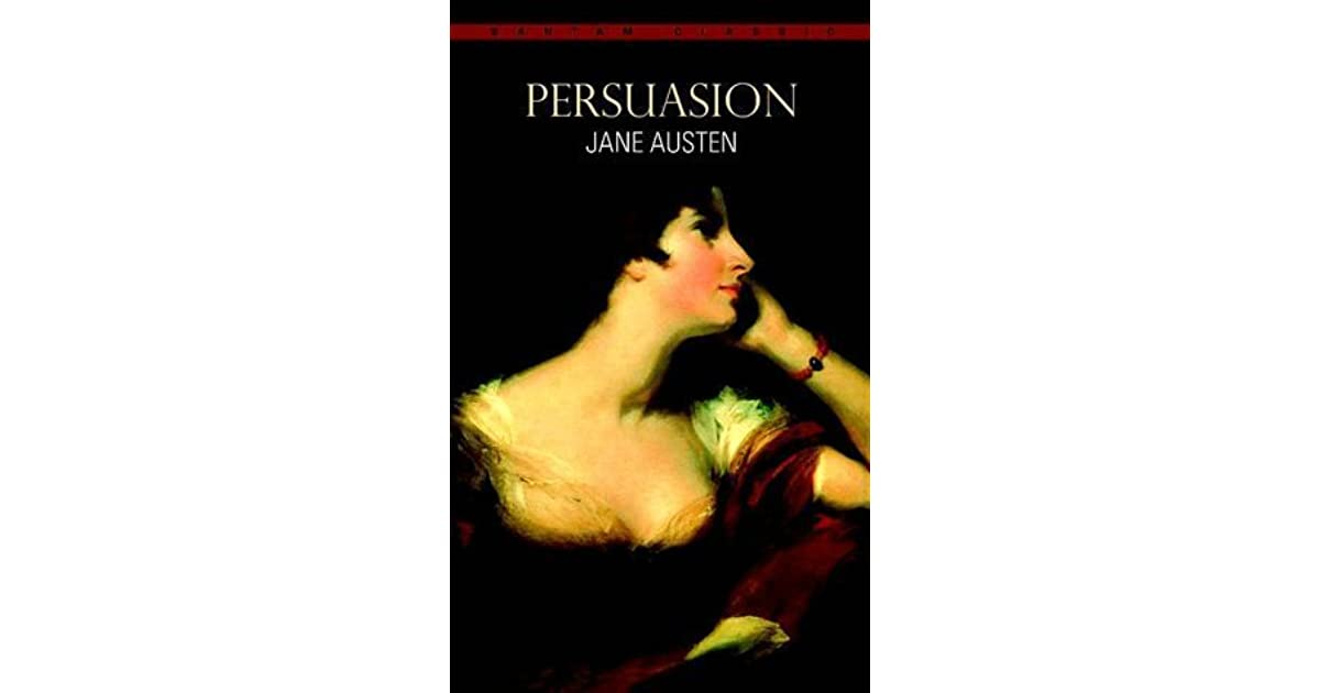 a story of undying love in persuasion a novel by jane austen One of her many novels is persuasion, a novel that portrays love the main story of the novel was more about jane austen's persuasion essay essay on jane.