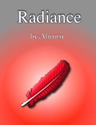 Radiance (Luminosity, #2) by Alicorn