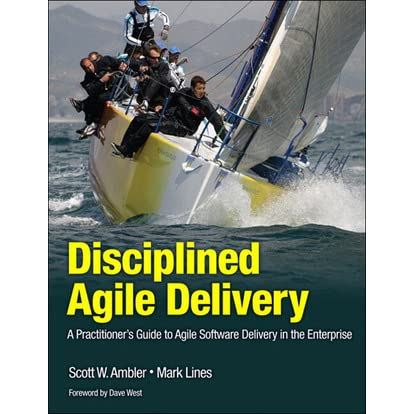 disciplined agile delivery a practitioners guide to agile software delivery in the enterprise ibm press