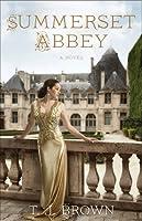 Summerset Abbey (Summerset Abbey, #1)