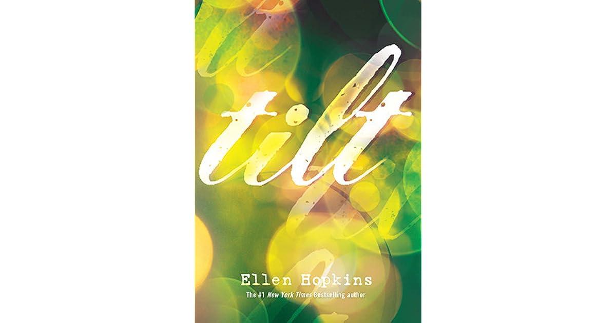 Tilt By Ellen Hopkins Pdf
