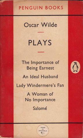 Plays by Oscar Wilde