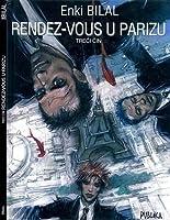 Rendez-vous u Parizu : treći čin (Hatzfeld Tetralogy, #3).