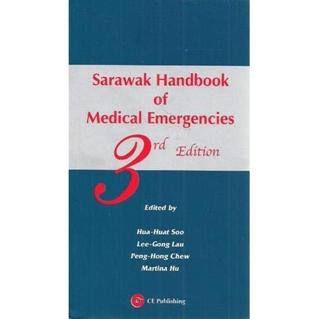Sarawak Handbook Of Medical Emergencies 3rd Edition Pdf