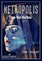Metropolis : the global bestseller