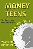 Money and Teens: Savvy Money Skills