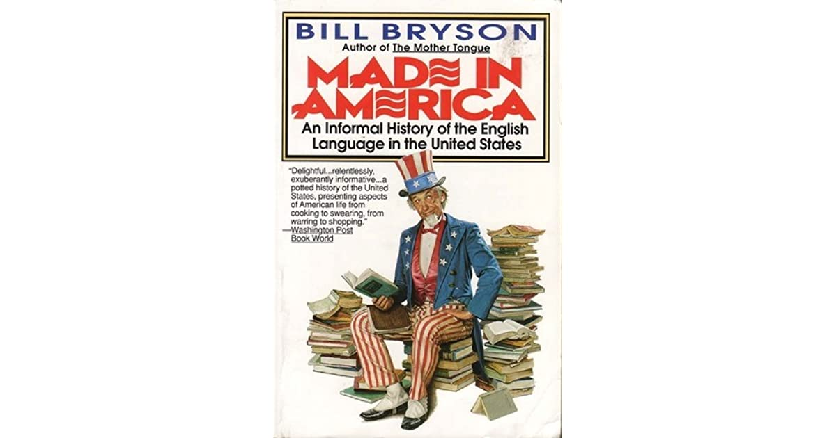 Made in America: An Informal History of the English