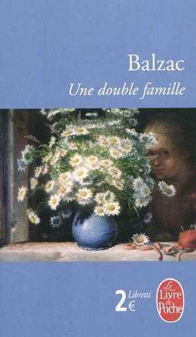 Une double famille by Honoré de Balzac