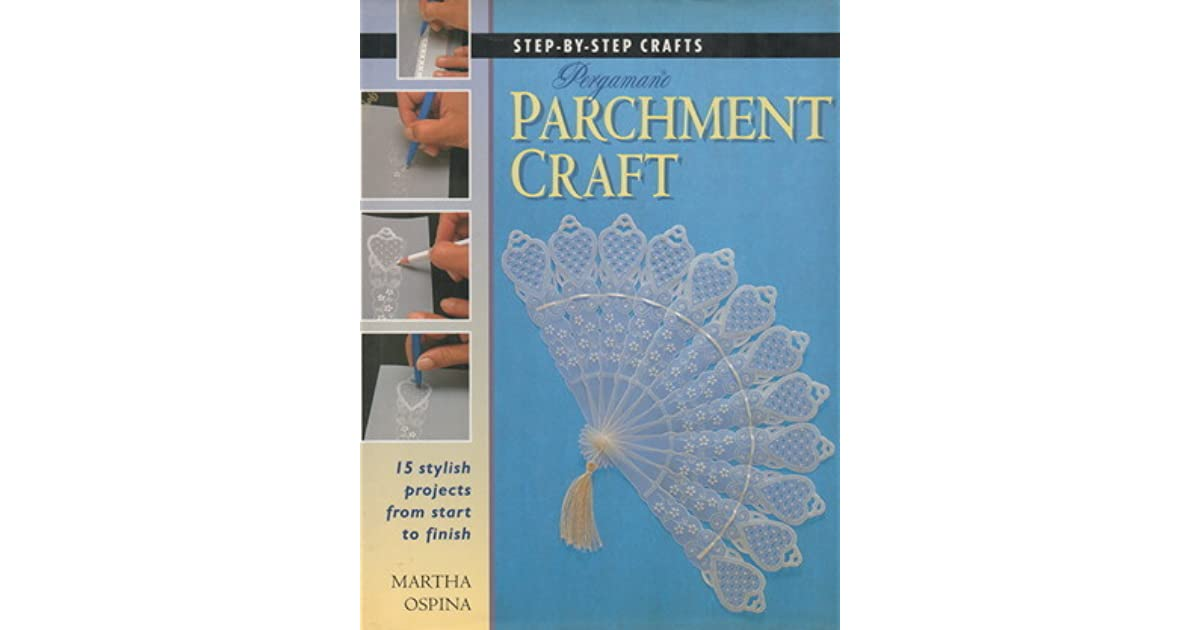 Step By Step Pergamano Parchment Craft By Martha Ospina