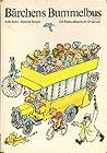 Bärchens Bummelbus: Ein Berlin-Bilderbuch für Kinder