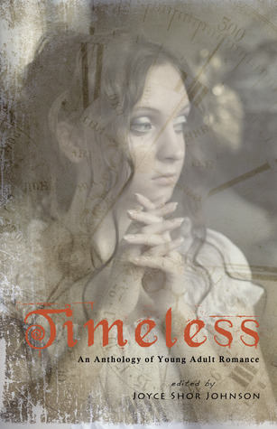 Timeless: an anthology of Young Adult romance