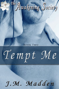 Tempt Me (The Awakening Society, #2)