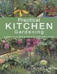 Practical Kitchen Gardening