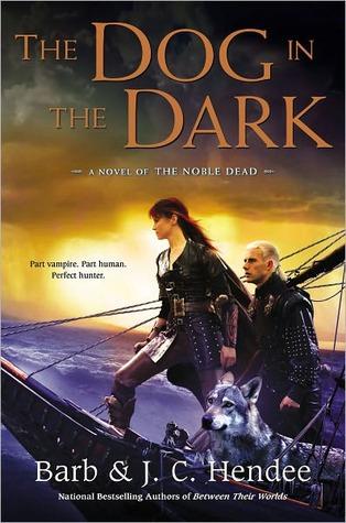 The Dog in the Dark (Noble Dead Saga: Series 3, #2)