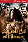 A Little Bit of Heaven (Scent of a Mate #2)