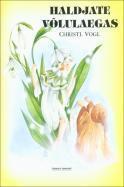 Haldjate võlulaegas  by  Christl Vogl