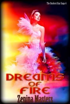 Dreams of Fire (Darkest Star Saga, #4)