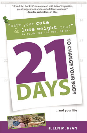 21 Days to Change Your Body