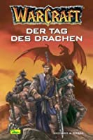 Der Tag des Drachen (WarCraft, #1)