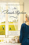 An Amish Kitchen: Three Amish Novellas