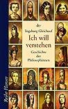 Ich will verstehen - Geschichte der Philosophinnen