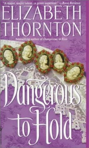 Dangerous to Hold (Dangerous, #3)