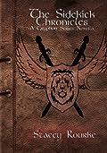 The Sidekick Chronicles (Gryphon, #2.5)
