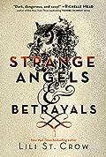 Strange Angels and Betrayals