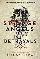 Strange Angels and Betrayals (Strange Angels, #1-2)