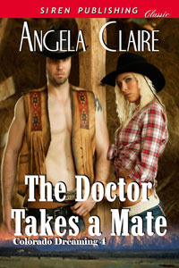 The Doctor Takes a Mate (Colorado Dreaming #4)