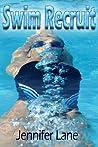Swim Recruit by Jennifer Lane