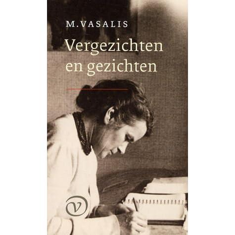 Vergezichten En Gezichten By M Vasalis