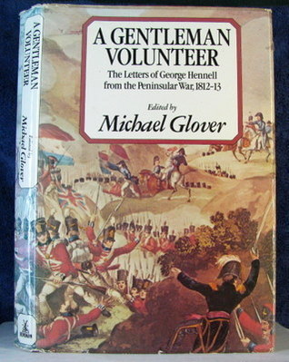 A Gentleman Volunteer by George Hennell