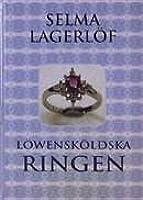 Löwensköldska ringen (Löwensköldska ringen, #1)