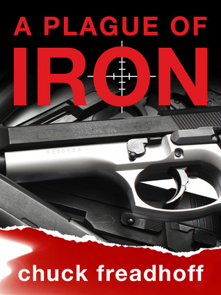 A Plague of Iron